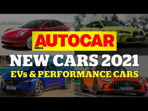 New Automobiles 2021 Particular – Half 3: EV and efficiency automobile launches this 12 months | Characteristic | Autocar India