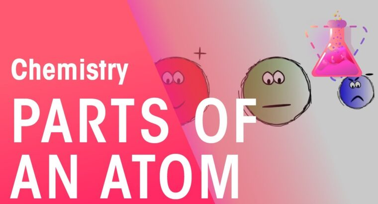 Components Of An Atom | Properties of Matter | Chemistry | FuseSchool