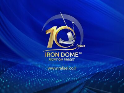RAFAEL'S IRON DOME™ Celebrating 10 Years of Iron Protection