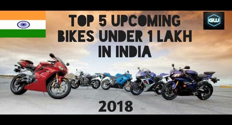 Prime 5 Upcoming Bikes in India beneath 1 Lakh (2018)