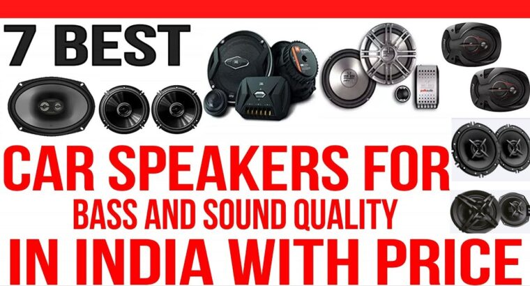High 7 Greatest Automobile Audio system in India with Worth | Greatest Automobile Audio system for Bass and Sound high quality