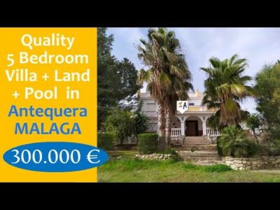 VL1075 High quality 5 Bed room Villa + Land + Pool Property on the market in Spain Antequera, inland Andalucia.
