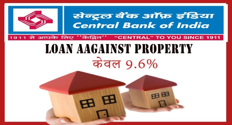 mortgage mortgage | cental financial institution of india | mortgage in opposition to property