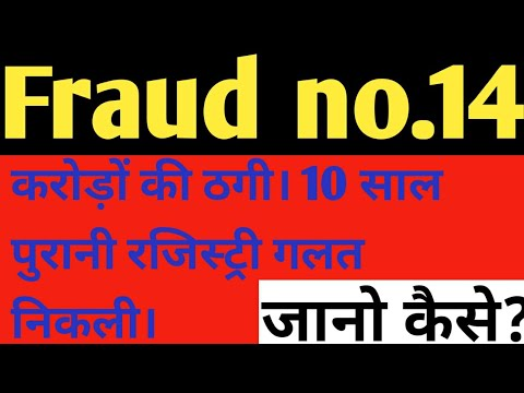 property registry frauds frauds in india largest property fraud