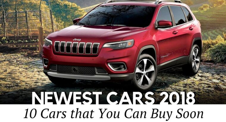 10 All-New Vehicles, SUVs and Decide-ups Revealed Early 2018 (Newest Auto Information)