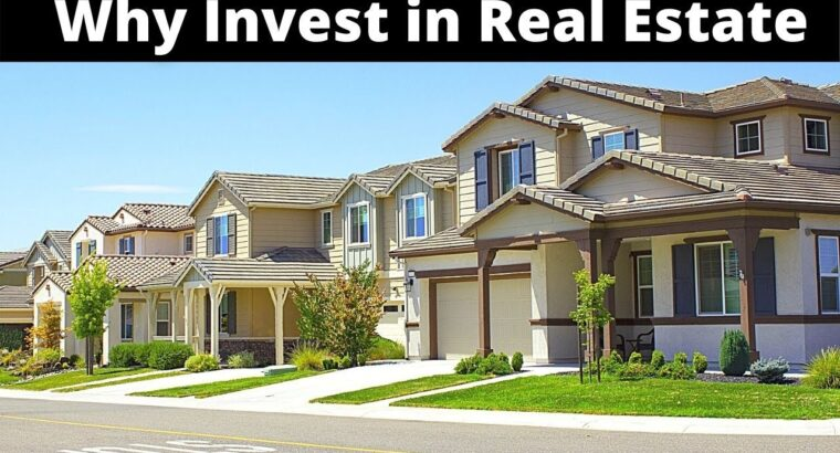 10 Causes to Put money into Actual Property & Purchase Property
