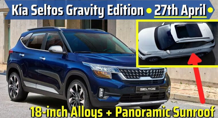 2021 Kia Seltos Gravity | Panoramic Sunroof + 18 Inch Alloy + New Grille CONFIRMED | 27th April 2021