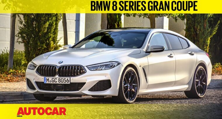 BMW 8-series Gran Coupe Evaluation | First Drive | Autocar India