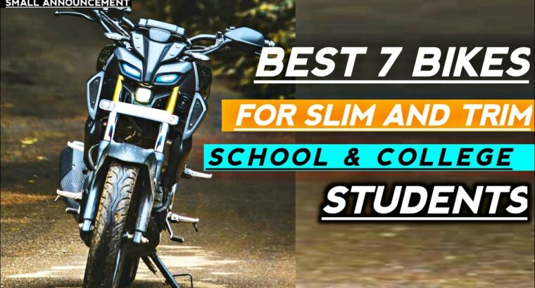 Greatest 7 Bikes For Slim and Trim Faculty & Faculty Going College students | A Small Bulletins | Rishav Arya