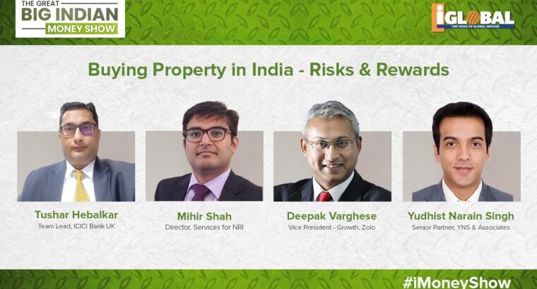 Shopping for Property in India – Dangers & Rewards