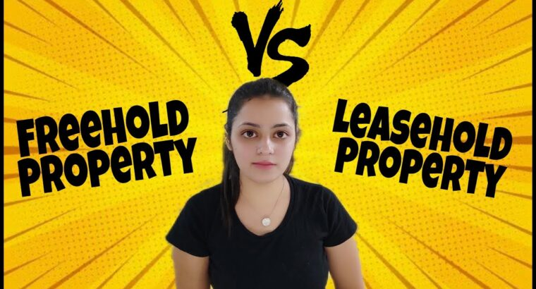 Freehold vs Leasehold Property in India Which one is healthier?Is it protected to purchase leasehold property #V8