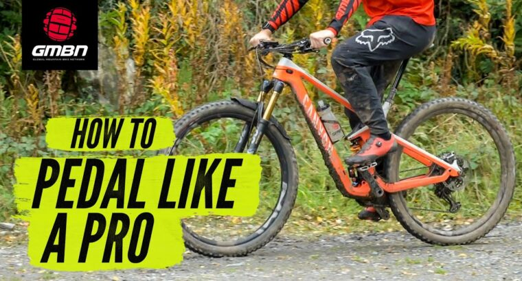 How To Pedal Like A Professional   Mountain Bike Pedalling Method