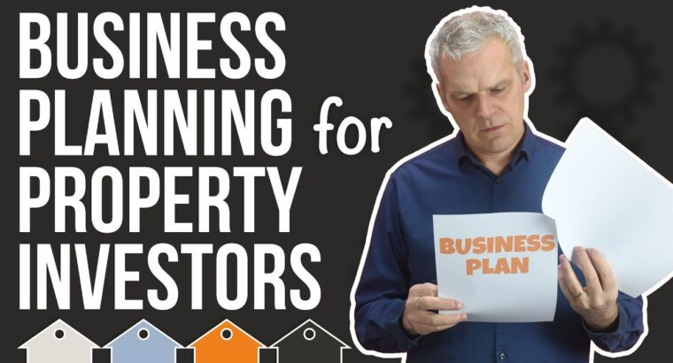 How To Write A Enterprise Plan For Your Property Enterprise   UK Property Funding & Actual Property Ideas