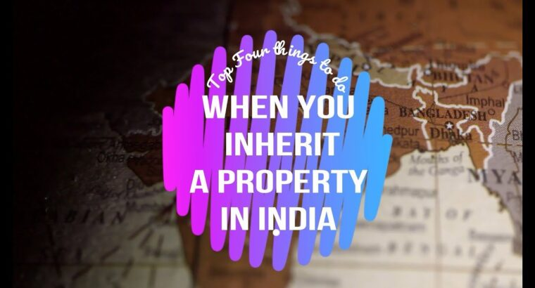 Inheritance in India | Authorized recommendation | Property Lawyer