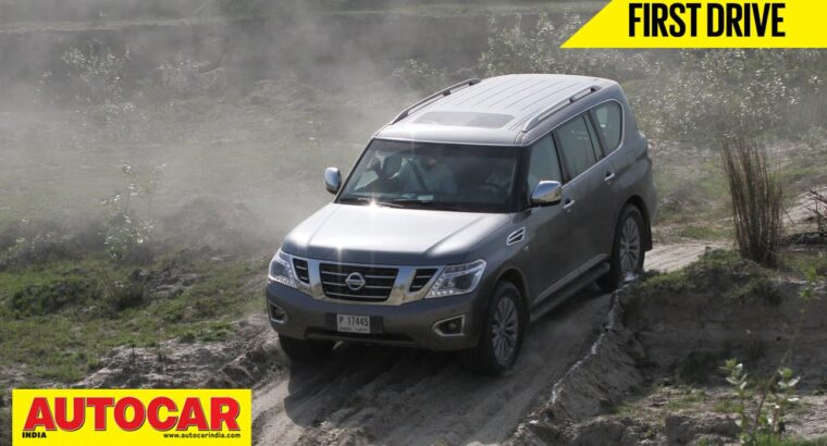 Nissan Patrol | First Drive Video Evaluate | Autocar India