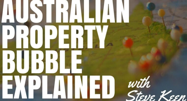 The Australian Property Bubble Defined with Steve Eager