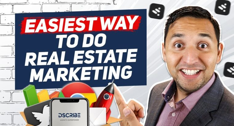 Essentially the most Modern and Best option to market your actual property enterprise EVER