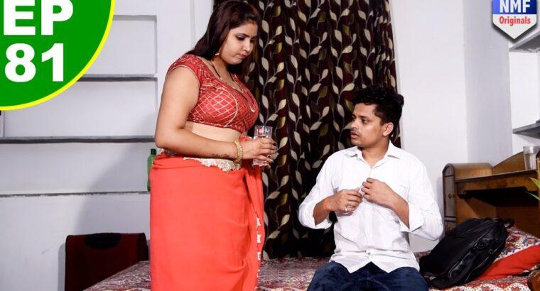 पत्नी और प्रॉपर्टी डीलर – Patni Aur Property Vendor – Episode 81 – NMF Originals